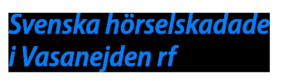 Svenska hörselskadade i Vasanejden rf